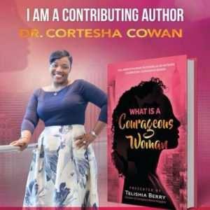 Dr. Cortesha Cowan Contributing Author
